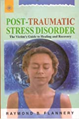 Post-Traumatic Stress Disorder: The Victim's Guide to Healing and Recovery Paperback