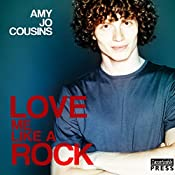 Love Me Like a Rock: Bend or Break, Book 6 | Amy Jo Cousins