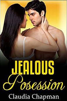 Jealous Possession Milf Claudia Chapman ebook