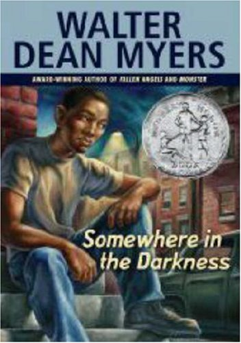 Somewhere in the Darkness (Somewhere In The Darkness By Walter Dean Myers)