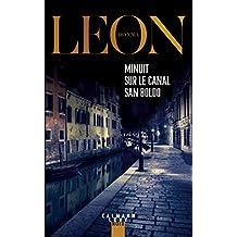 Minuit sur le canal San Boldo (Les enquêtes du Commissaire Brunetti t. 25) (French Edition)
