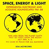 Space, Energy & Light: Experimental Electronic And Acoustic Soundscapes 1961-88