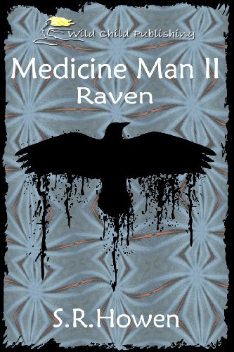 Book: Raven (Medicine Man) by S.R. Howen