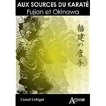 Aux Sources du Karaté Fujian et Okinawa