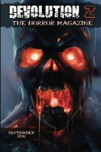 Devolution Z September 2016: The Horror Magazine (Volume 14)