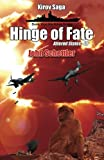 Kirov Saga: Hinge Of Fate: Altered States Volume III (Kirov Series) (Volume 11)