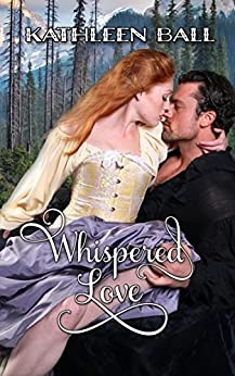 Whispered Love by [Ball, Kathleen]