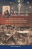A Hoosier in Andersonville, Robert Houghtalen, 1491801247