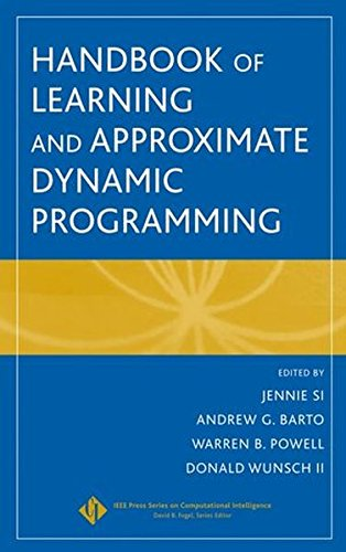 Handbook of Learning and Approximate Dynamic Programming by Wiley-IEEE Press