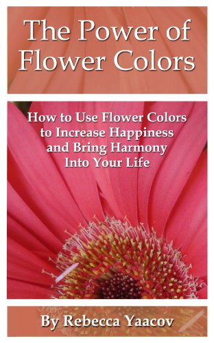 The Power Of Flower Colors