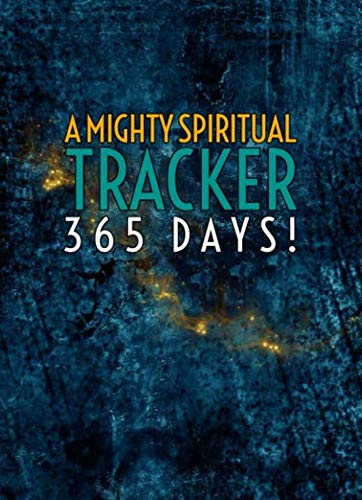 Pdf Christian Books A Mighty Spiritual Tracker: 365 Days!: 5.25 x 7.25 Journal with Fill-in Bullets (Track All the Things!)