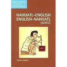 Nahuatl-English English-Nahuatl Concise Dictionary
