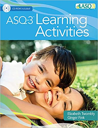 Ages & Stages Questionnaires® (ASQ-3TM): Learning Activities: A Parent-Completed Child Monitoring System