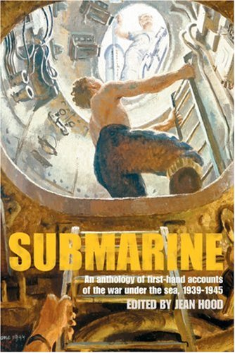 Download Submarine: An Anthology of Firsthand Accounts of the War under the Sea ebook