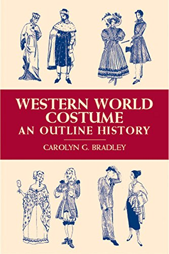 Costume Design Outline (Western World Costume: An Outline History (Dover Fashion and Costumes))