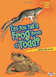Can You Tell a Frog from a Toad?, Buffy Silverman, 0761367322