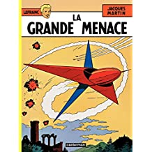 Lefranc (Tome 1) - La Grande Menace (French Edition)