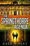 The Springthorpe Agenda