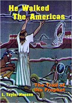 Book He Walked The Americas: The Trail of the Prophet