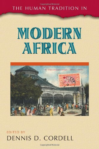 The Human Tradition in Modern Africa (The Human Tradition around the World series)