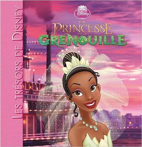 Livre gratuits La Princesse et la grenouille, LES TRESORS DE DISNEY pdf