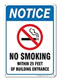 No Smoking Sign, Large No Smoking Within 25 Feet Of Building Entrance Sign - Legend 14 x 10 Rust Free Aluminum Sign