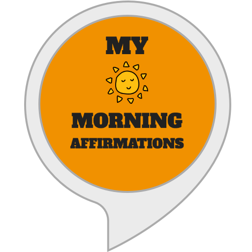 My Morning Affirmations