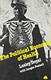 The Political Economy of Health 9780896080478