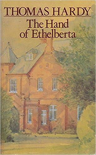 The Hand Of Ethelberta The New Wessex Thomas Hardy Thomas Hardy