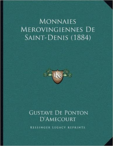 Livre Monnaies Merovingiennes de Saint-Denis (1884) pdf, epub