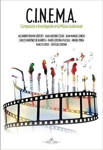 Amazon.com: C.I.N.E.M.A.: Composición e Investigación en la ...