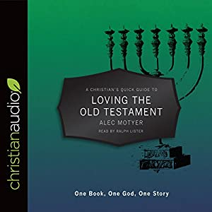 Download audiobook A Christian's Pocket Guide to Loving the Old Testament: One Book, One God, One Story