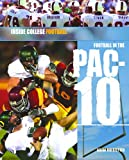 Football in the Pac-10 (Inside College Football)