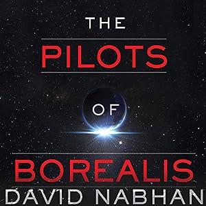 Pilots of Borealis Audiobook