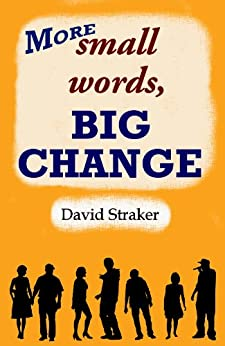 More small words, BIG CHANGE (English Edition) por [Straker, David]