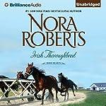 Irish Thoroughbred: Irish Hearts, Book 1 | Nora Roberts