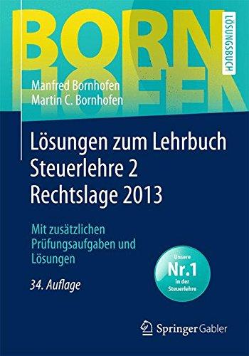 lsungen-zum-lehrbuch-steuerlehre-2-rechtslage-2013-bornhofen-steuerlehre-2-l