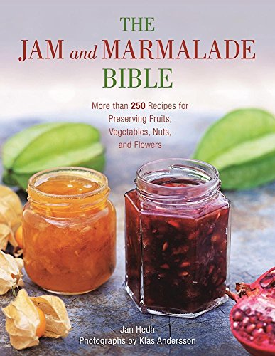 Sauce Raspberry Preserves (The Jam and Marmalade Bible: More than 250 Recipes for Preserving Fruits, Vegetables, Nuts, and Flowers)