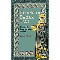 Bizans'ın Damak Tadı: Efsanevi Bir İmparatorluğun Mutfağı