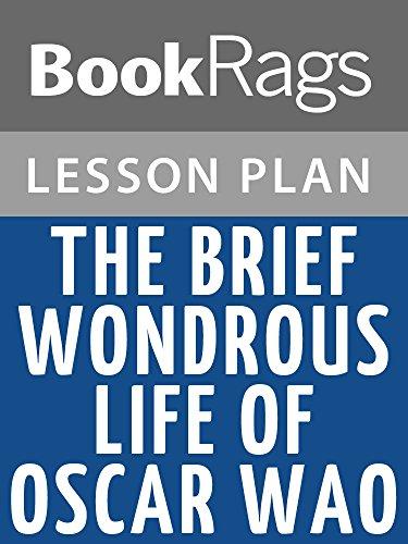 Lesson Plans The Brief Wondrous Life of Oscar Wao (A Brief Wondrous Life Of Oscar Wao)