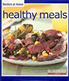 Healthy Meals, Meredith Publishing Group, 0696227444