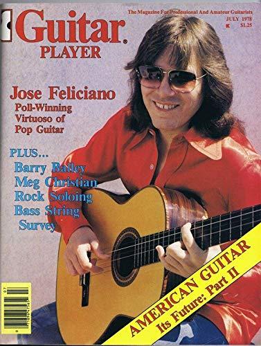 Guitar Player Magazine July 1978 Jose Feliciano Barry Bailey No Label