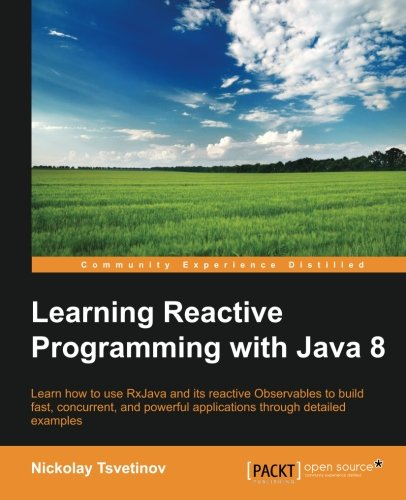 Learning Reactive Programming With Java 8 by Packt Publishing - ebooks Account