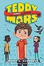 Teddy Mars Book #2: Almost a Winner