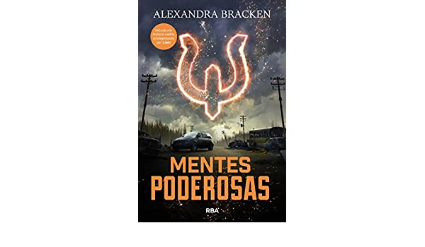 Amazon.com: Mentes poderosas (Saga Mentes Poderosas) (Spanish Edition) eBook: Alexandra Bracken, Isabel Murillo, Montse Triviño: Kindle Store