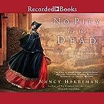 No Pity for the Dead | Nancy Herriman