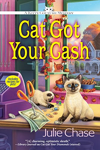 Cat Got Your Cash: A Kitty Couture Mystery