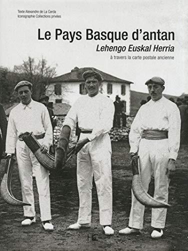 Le Pays Basque d'Antan (French Edition) by ALEXANDRE DE LA CERDA (Hardcover)