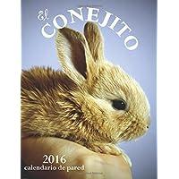 El Conejito 2016 Calendario de Pared (Edicion Espana) (Spanish Edition)