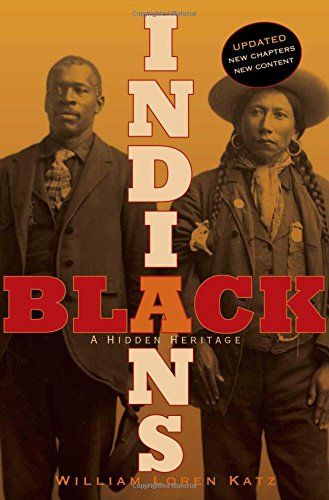 Black Indians: A Hidden - William And Black